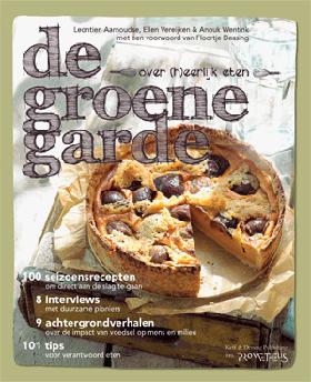 Janine Bruinooge schreef 5 seizoensrecepten (JAMMIE) voor het (h)eerlijke kookboek De Groene Garde.